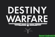 Destiny Warfare (Анонс)