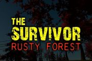 The Survivor Rusty: Forest