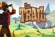 The Trail на скачать андроид