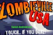 Zombieville USA на андроид
