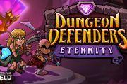Dungeon Defenders Eternity скачать на андроид