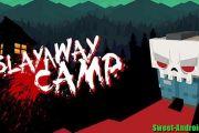 Slayaway Camp на андроид (Full)