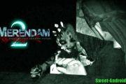 Merendam 2 на андроид - Продолжение страшилки!