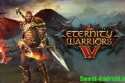 Eternity warriors 4 на андроид