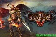 Eternity warriors 4 на андроид