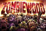 Zombiewood Скачать бесплатно