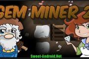 Gem Miner 2 на андроид