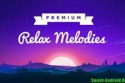 Relax Melodies Premium для андроид