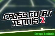 Cross Court Tennis 2 на андроид