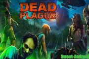 DEAD PLAGUE: Zombie Outbreak на андроид