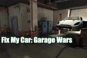 Fix My Car: Garage Wars