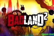 Badland 2 на андроид