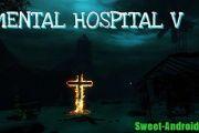 Скачать Mental hospital 5 на андроид