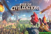 Rise of Civilizations на андроид