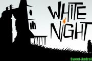 Игра White Night на андроид (Rus)