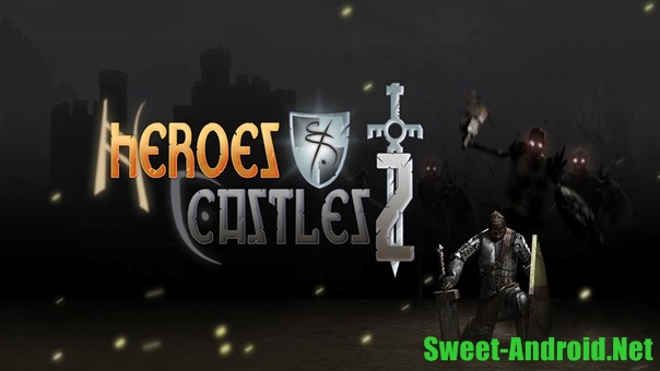 Heroes and Castles 2 на android