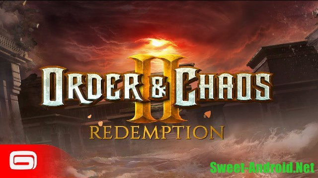 Order and chaos 2: Redemption для android