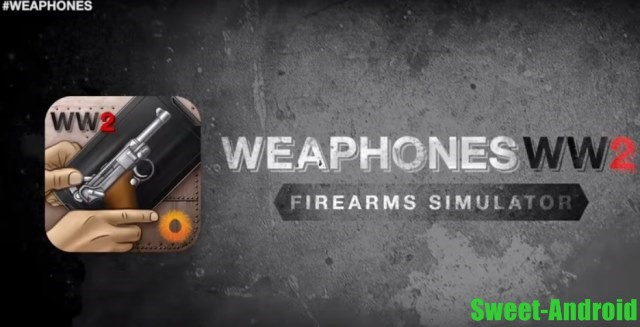 Weaphones WW2: Firearms Sim для андроид