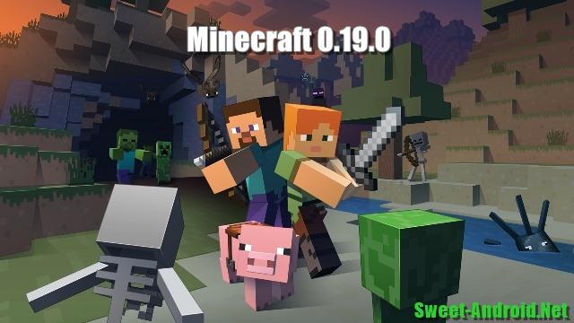 Minecraft скачать 0 19 0