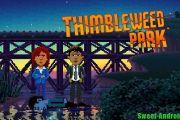 Thimbleweed Park на андроид