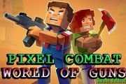 Pixel Combat: World of Guns мод много денег