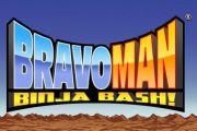 Bravoman: Binja Bash! на андроид