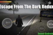 Escape From The Dark Redux на андроид