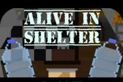 Alive In Shelter на андроид