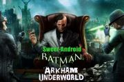 Batman: Arkham Underworld на андроид