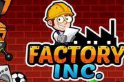 Factory inc. мод много денег и алмазов