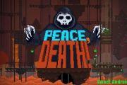 Peace Death на андроид (RUS)
