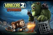 Minigore 2 zombies много денег на андроид