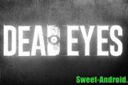 Dead Eyes на андроид