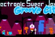 Electronic Super Joy: Groove City для андроид