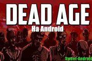 Dead Age на андроид