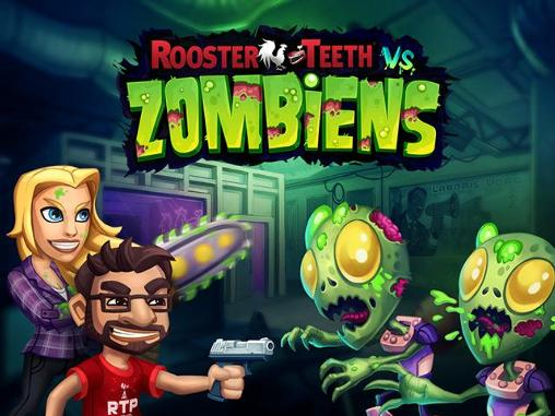 Rooster Teeth vs. Zombiens для android