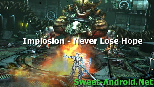 Implosion - Never Lose Hope для android