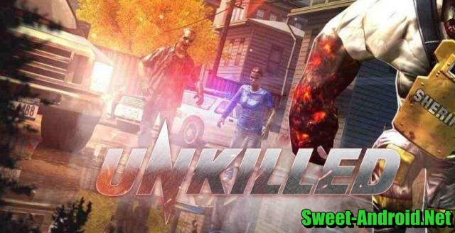 Unkilled для android
