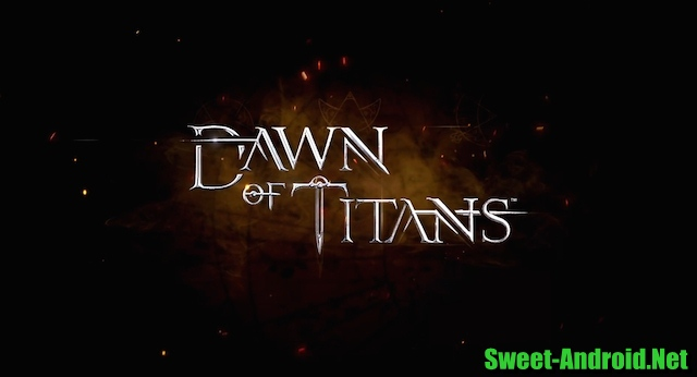 Dawn of titans для андроид