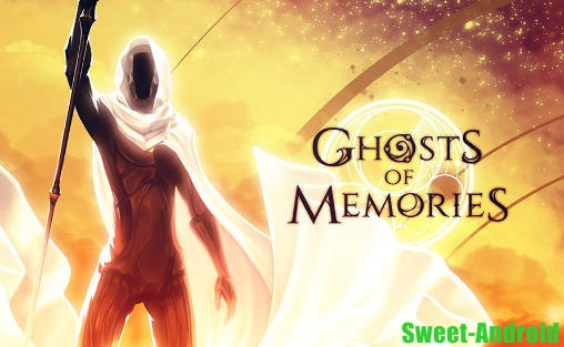 Ghosts of Memories для android