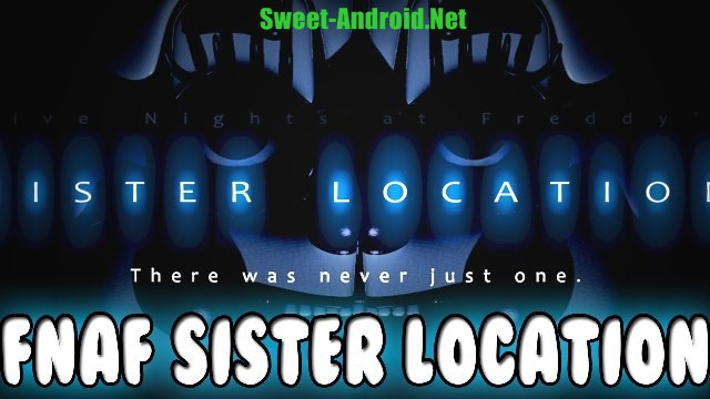 Five Nights at Freddy's: Sister location для андроид