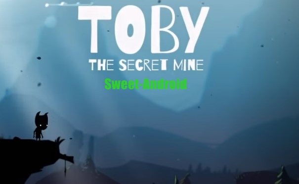 Toby: The Secret Mine для android
